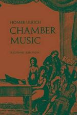 Chamber Music : Second Edition - Homer Ulrich