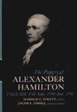 The Papers of Alexander Hamilton : v. 7 - Alexander Hamilton