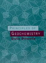 Principles of Geochemistry - Giulio Ottonello