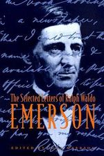The Selected Letters of Ralph Waldo Emerson - Ralph Waldo Emerson