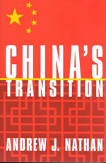 China's Transition : The Young Pioneers, Radical Summer Camps, and Comm... - Andrew J. Nathan