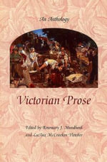 Victorian Prose : An Anthology