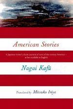 American Stories - Nagai Kafu