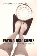 Eating Disorders : New Directions in Treatment and Recovery