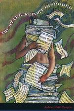 The Starr Report Disrobed - Fedwa Malti-Douglas