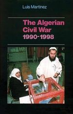 Algerian Civil War : 1990-1998 - Luis Martinez