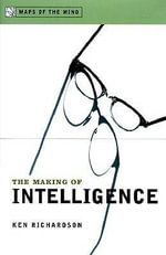 The Making of Intelligence - Ken Richardson
