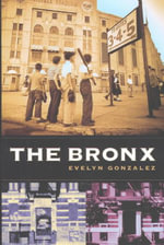 The Bronx - Evelyn Gonzalez
