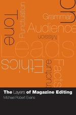 The Layers of Magazine Editing - Michael Robert Evans
