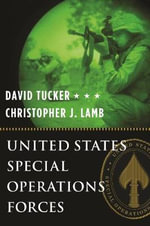 United States Special Operations Forces - David Tucker