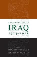 The Creation of Iraq 1914-1921