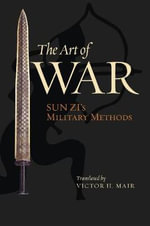 The Art of War : Sun Zi's Military Methods - Sun Tzu