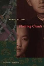 Floating Clouds : Japanese Studies - Fumiko Hayashi