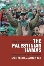 The Palestinian Hamas: With a New Introduction : Vision, Violence, and Coexistence - Shaul Mishal