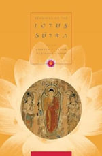 Readings of the Lotus Sutra : Columbia Readings of Buddhist Literature Ser.