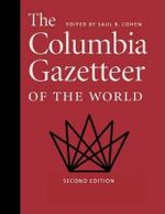 The Columbia Gazetteer of the World : Revised and Expanded 3 Vol Set