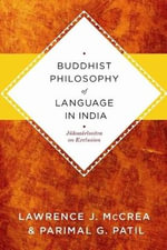 Buddhist Philosophy of Language in India : Jnanasrimitra's Monograph on Exclusion :  Jnanasrimitra's Monograph on Exclusion - Lawrence J. McCrea
