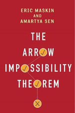 The Arrow Impossibility Theorem - Eric Maskin