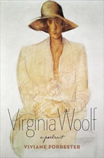 Virginia Woolf : A Portrait - Viviane Forrester