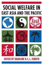 Social Welfare in East Asia and the Pacific : The Exclusive Origins of Dictatorship and Democrac...