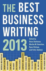 The Best Business Writing 2013 : How Emerging Market Brands Will Go Global