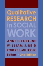 Qualitative Research in Social Work : Strength-based, Culture-sensitizing Parenting Stra... - Anne E. Fortune