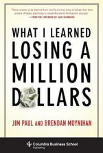 What I Learned Losing a Million Dollars : Asset-Based Financial Engineering - Jim Paul