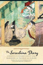 The Sarashina Diary : A Woman's Life in Eleventh-century Japan
