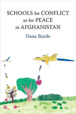 Schools for Conflict or for Peace in Aghanistan - Dana Burde