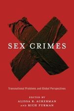 Sex Crimes : Transnational Problems and Global Perspectives