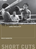 The Sports Film : Games People Play - Bruce Babington