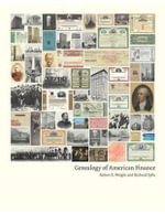 Genealogy of American Finance : Columbia Business School Publishing - Robert E. Wright
