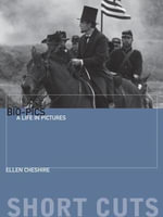 Biopics : A Life in Pictures - Ellen Cheshire