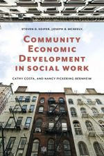 Community Economic Development in Social Work - Steven D. Soifer