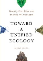 Toward a Unified Ecology - Timothy F. H. Allen