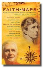 Faith Maps : Ten Religious Explorers from Newman to Ratzinger - Michael Paul Gallagher