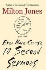 Even More Concise 10 Second Sermons - Milton Jones