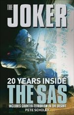 The Joker : 20 Years Inside the SAS - Peter Scholey