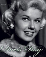 Doris Day - the Illustrated Biography : The Illustrated Biography - Michael Freedland
