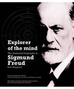 Explorer of the Mind : The Biography of Sigmund Freud - Ruth Sheppard