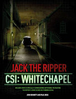Jack the Ripper : CSI: Whitechapel - Paul Begg