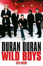 Duran Duran : Wild Boys - Steve Malins