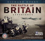 The Battle of Britain Experience - Richard Overy