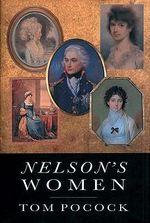 Nelson's Women - Tom Pocock