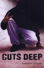 Cuts Deep : Cuts Deep - Catherine Johnson