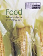 Food : Ethical Debates in What We Eat - Jim Kerr