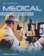 Medical Technology : Medical Technology - Robert Snedden