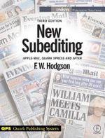 New Subediting : For Quark Users - F.W. Hodgson