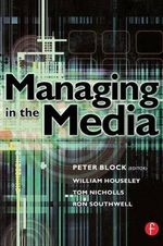 Managing in the Media - Tom Nicholls