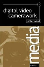Digital Video Camerawork : Experimental Transmitter Projects - Peter Ward